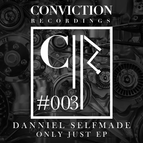 Danniel Selfmade - Only Just [CNVCTN 003]